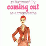 Coming out as a transvestite